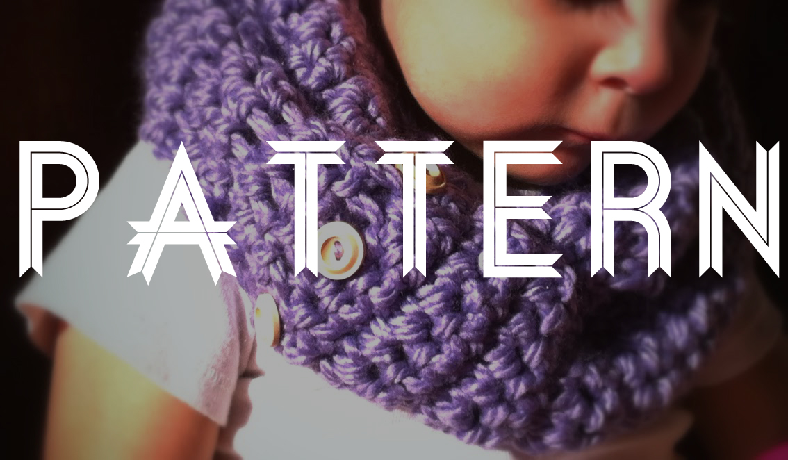 Crochet Pattern For Infinity Scarf With Buttons : Crocheted Baby/Toddler Infinity Scarf - PATTERN LadyLion.co